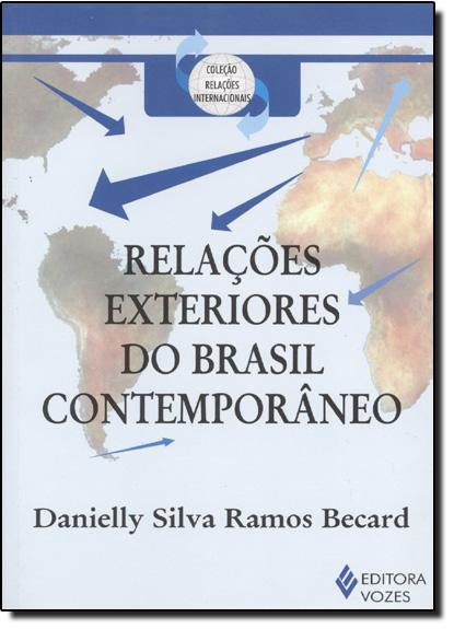 Relações exteriores do Brasil contemporâneo, livro de Danielly Silva Ramos Becard