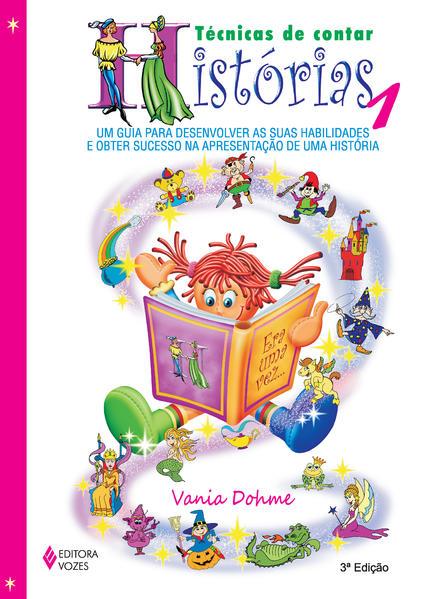 Técnicas de contar histórias, livro de Vania Dohme