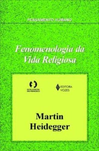 Fenomenologia da vida religiosa, livro de Martin Heidegger