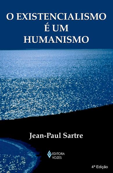 Existencialismo e um humanismo, O, livro de Jean-Paul Sartre