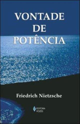 Vontade de potência, livro de Friedrich Nietzsche