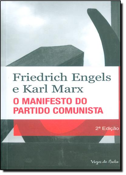 Manifesto do partido comunista - Edição de Bolso, livro de Engels e Karl Marx