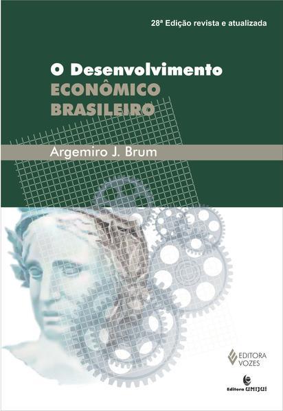 Desenvolvimento econômico brasileiro, livro de Argemiro Jacob Brum