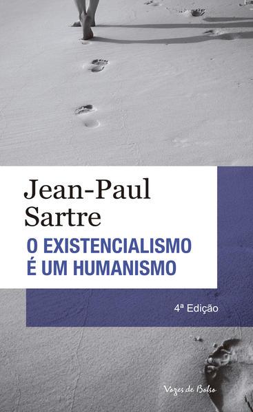 Existencialismo e um humanismo (O) ED.BOLSO, livro de Jean-Paul Sartre