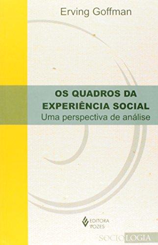 Quadros da experiência social, Os, livro de Erving Goffman