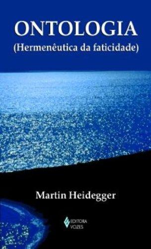 Ontologia: hermenêutica da faticidade, livro de Martin Heidegger