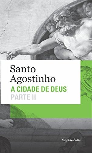 Cidade de Deus (A) -  Parte II - Edição de Bolso, livro de Santo Agostinho