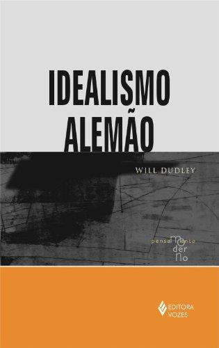 Idealismo Alemão, livro de Will Dudley