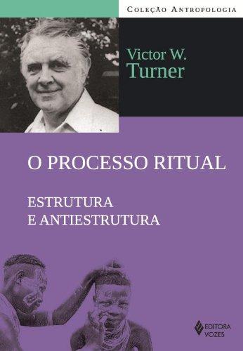 Processo ritual, O, livro de Victor W. Turner