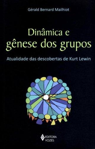 Dinâmica e gênese dos grupos, livro de Gerald Bernard Mailhiot