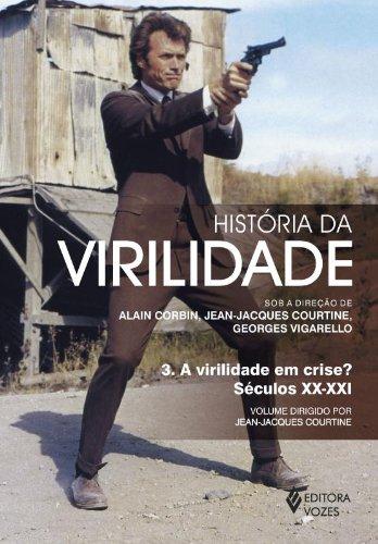 História da virilidade – vol. 3, livro de Jean-Jacques Courtine
