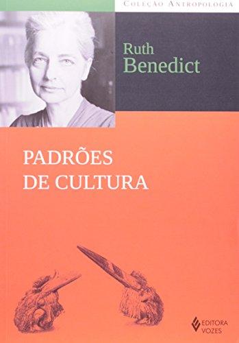 Padrões de cultura, livro de Ruth Benedict