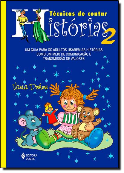 Técnicas de contar histórias 2, livro de Vania Dohme