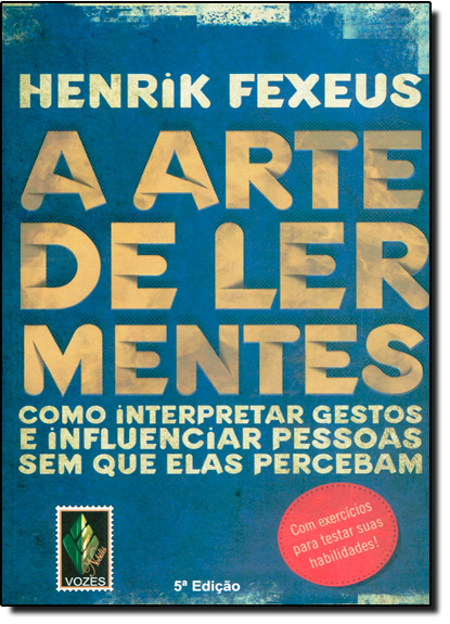 Arte de Ler Mentes, A, livro de Henrik Fexeus
