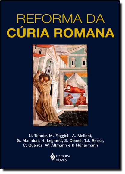 Reforma da Cúria Romana, livro de [VÁRIOS AUTORES]