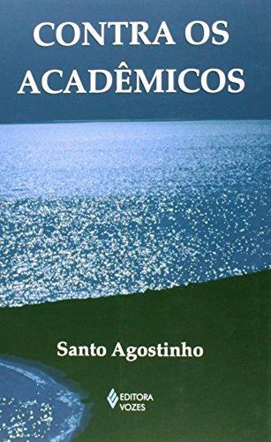 Contra os acadêmicos, livro de Santo Agostinho