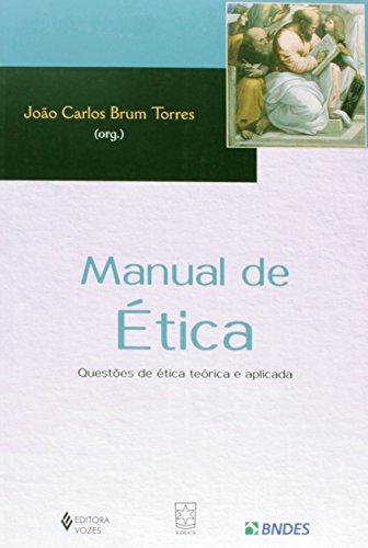 Manual de ética, livro de João Carlos Brum Torres (Org.)