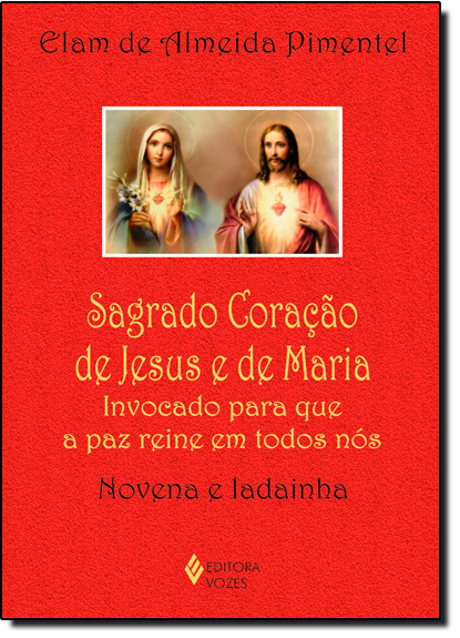 Sagrado Coração de Jesus e de Maria, livro de Elam de Almeida Pimentel