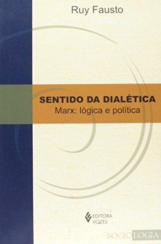 Sentido da dialética, livro de Ruy Fausto