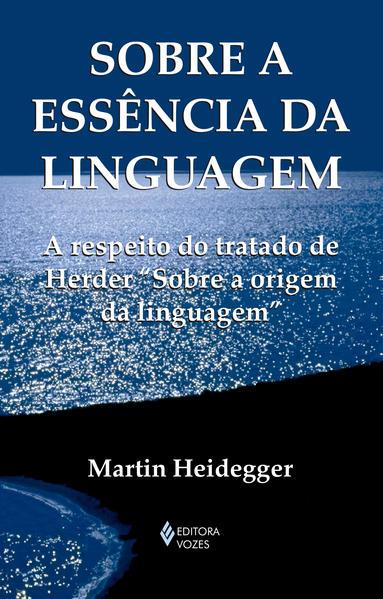 Sobre a essência da linguagem, livro de Martin Heidegger