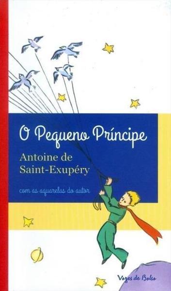 Pequeno príncipe (O) - Edição de Bolso, livro de Antoine de Saint-Exupery