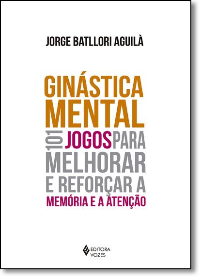 Ginástica mental, livro de Jorge Batllori Aguilá