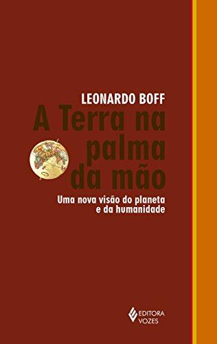 Terra na palma da mão, A, livro de Leonardo Boff