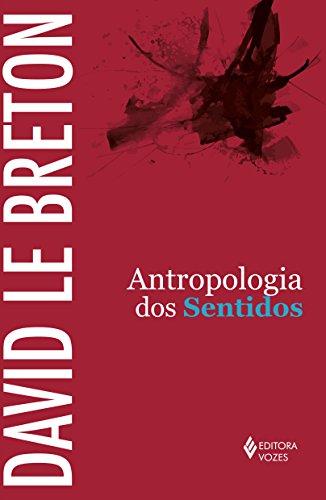 Antropologia dos Sentidos