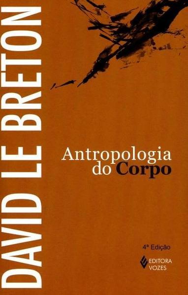 Antropologia do Corpo, livro de David Le Breton