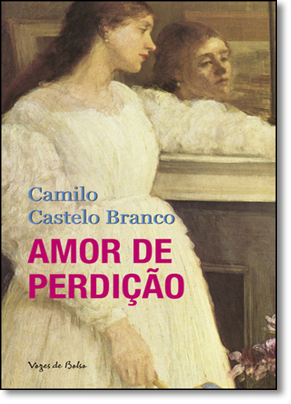 Amor de perdição - Edição de Bolso, livro de Camilo Castelo Branco