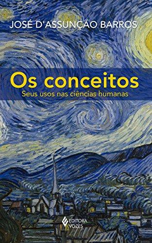 Conceitos – Seus usos nas ciências humanas, Os, livro de José D