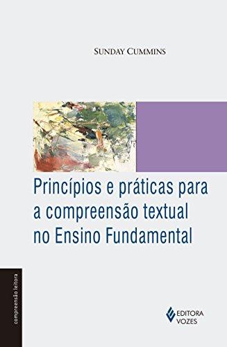 Princípios e Práticas Para a Compreensão Textual no Ensino Fundamental, livro de Sunday Cummins