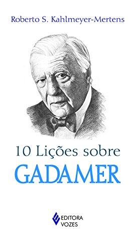10 Lições Sobre Gadamer