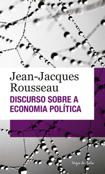 Discurso sobre a economia política ED. BOLSO, livro de Jean-Jacques Rousseau