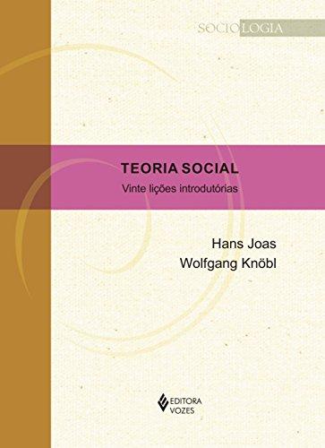 Teoria Social. Vinte Lições Introdutórias, livro de Hans Joas, Wolfgang Knöl