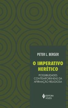 Imperativo herético, O, livro de Peter L. Berger