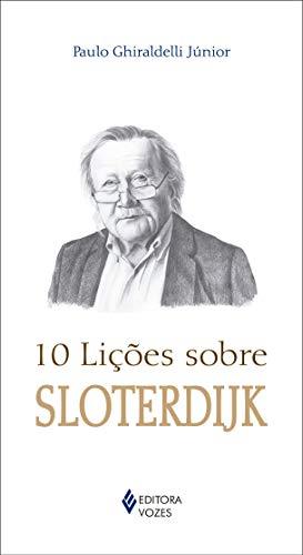 10 lições sobre Sloterdijk, livro de Paulo Ghiraldelli Junior