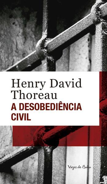 A Desobediência civil, livro de Henry David Thoreau
