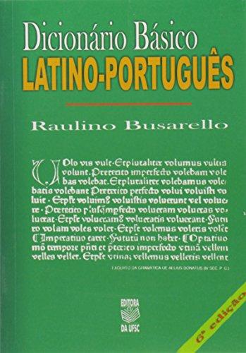 DICIONÁRIO BÁSICO LATINO-PORTUGUÊS, livro de RAULINO BUSSARELLO