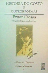 HISTÓRIA DO GOSTO E OUTROS POEMAS, livro de ERNANI ROSAS