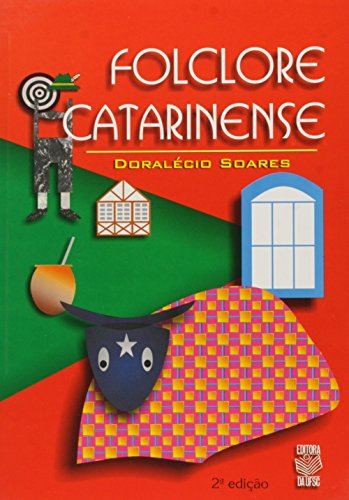 FOLCLORE CATARINENSE, livro de DORALÉCIO SOARES