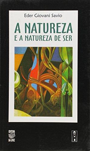 A NATUREZA E A NATUREZA DE SER, livro de EDER GIOVANI SAVIO