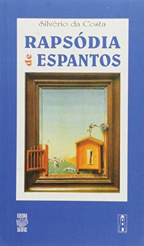 RAPSÓDIA DE ESPANTOS, livro de SILVÉRIO DA COSTA