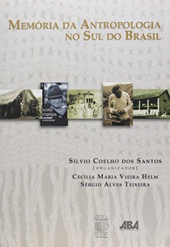 MEMÓRIA DA ANTROPOLOGIA NO SUL DO BRASIL, livro de MARLENE DE FAVERE