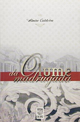 O LUME DA MADRUGADA, livro de ALMIRO CALDEIRA