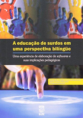 A EDUCAÇÃO DE SURDOS EM UMA PERSPECTIVA BILÍNGÜE, livro de ALEJANDRO RAFAEL GARCIA RAMIREZ e MARA LÚCIA MASUTTI