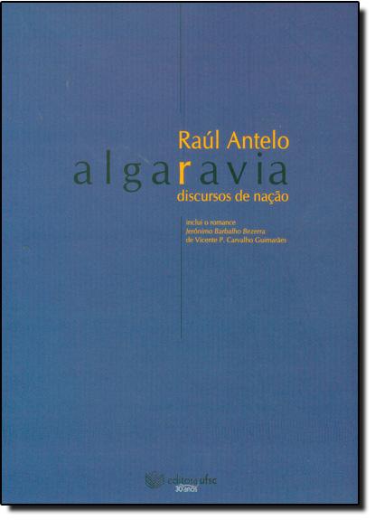 Algaravia: Discursos De Nação, livro de Raul Antelo