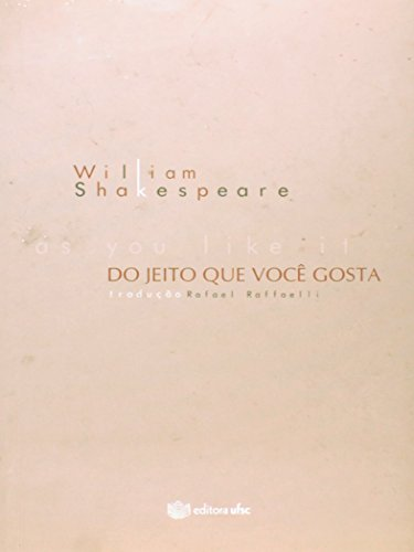 You Like It - Do Jeito que Você Gosta, As, livro de William Shakespeare