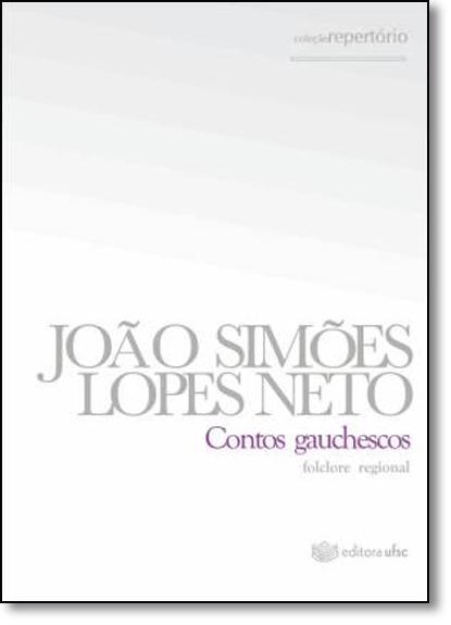 Contos Gauchescos, livro de João Simões Lopes Neto