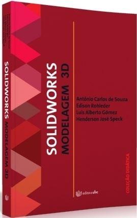 SolidWorks: modelagem 3D, livro de Henderson José Speck